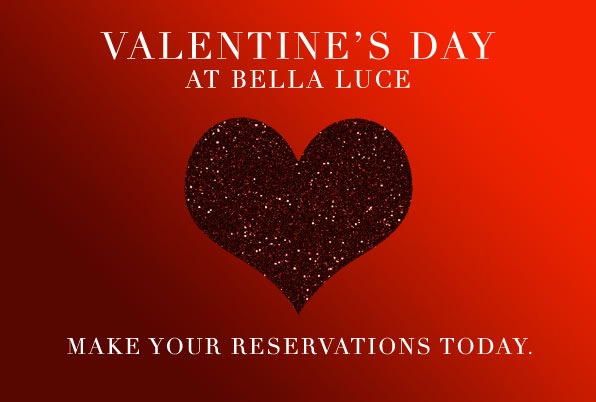 Valentine S Day Dinner Menu Bella Luce Italian Restaurant And Bar