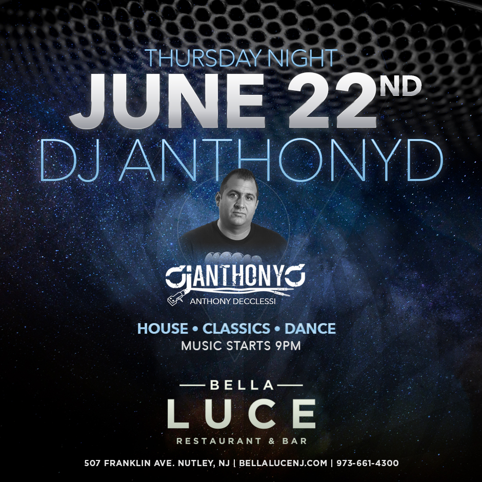 DJ Anthony Decclessi June 22nd, 2017
