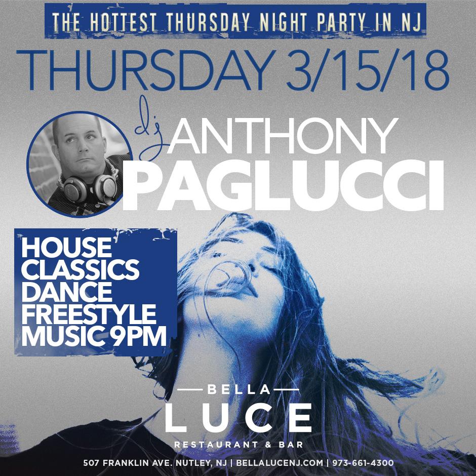DJ Anthony Paglucci March 15th, 2018