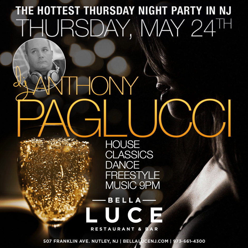 Thursday May 24th, 2018 DJ Anthony Paglucci
