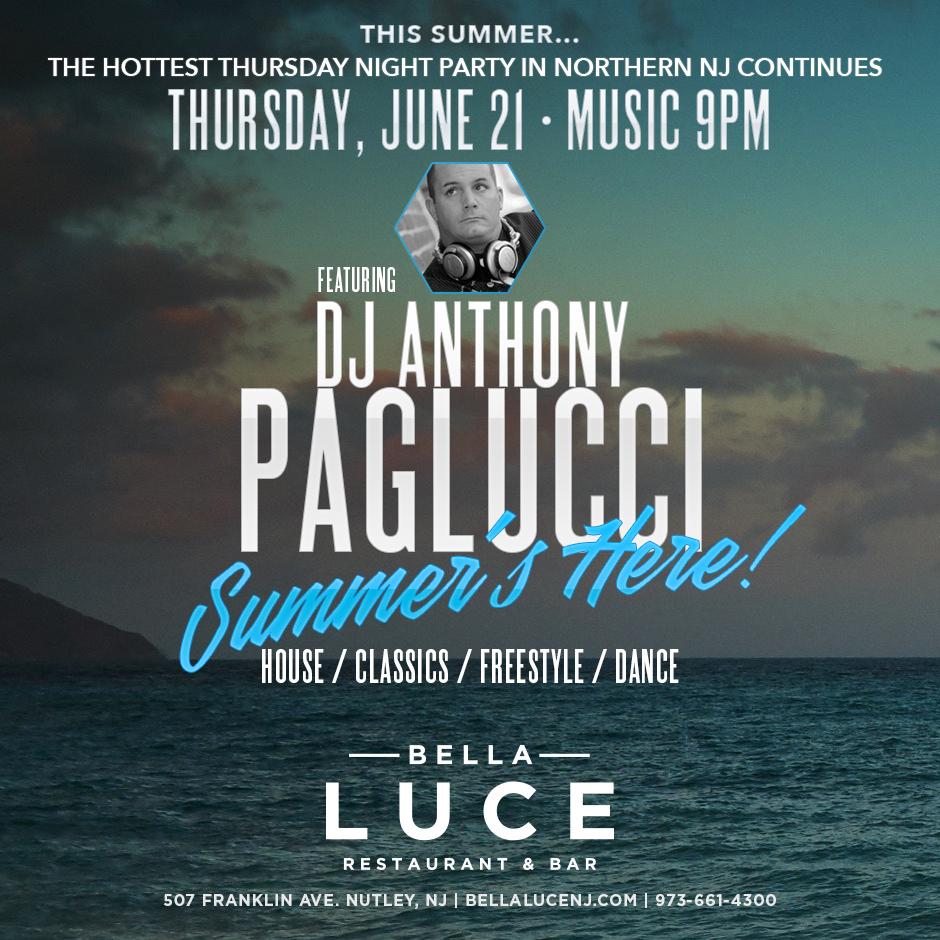 Thursday, June 21st, 2018 - DJ Anthony Paglucci
