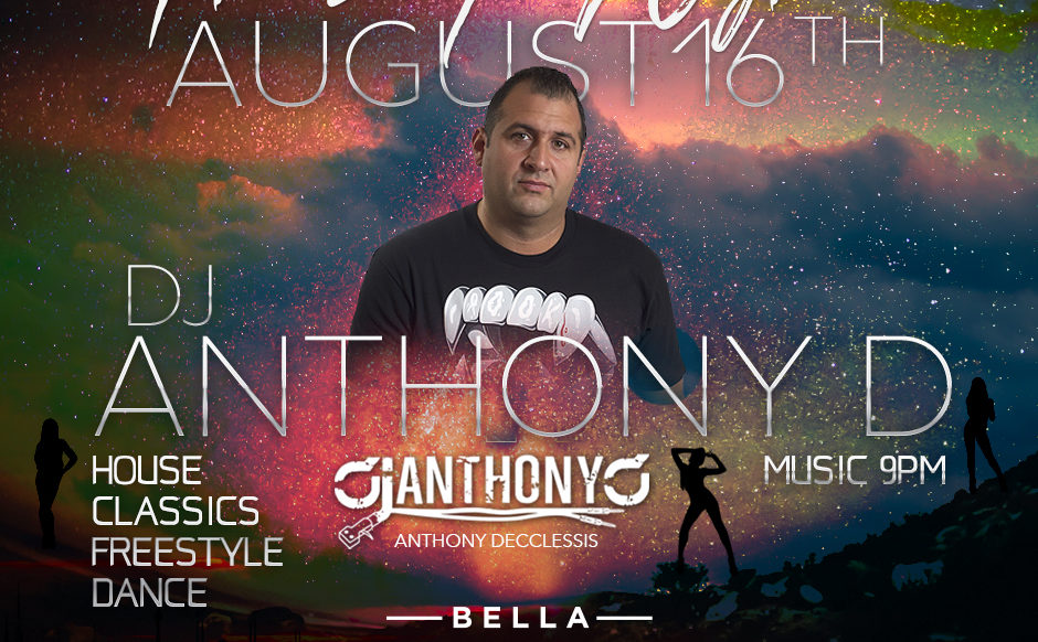 DJ Anthony D - August 16th, 2018