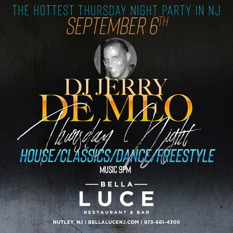 Dj Jerry De Meo September 6th, 2018