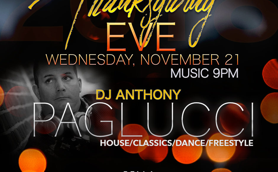2018 Thanksgiving Eve - DJ Anthony Paglucci