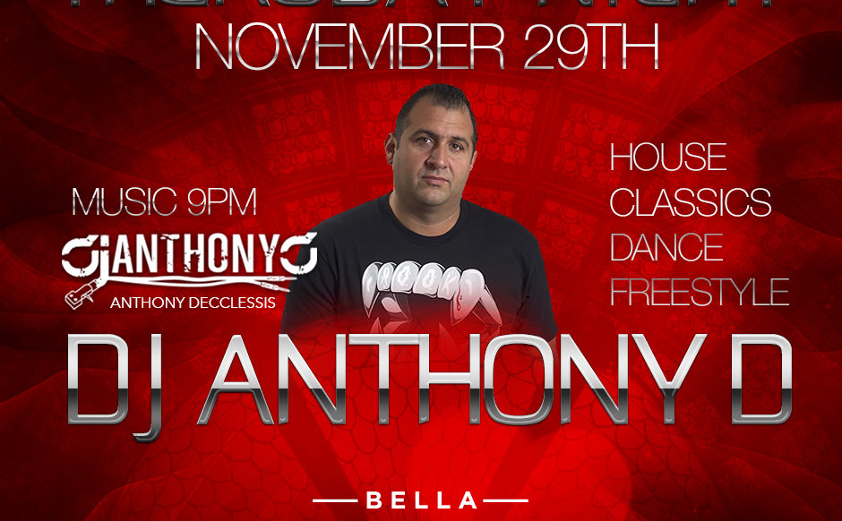 November 29th, 2018 - DJ Anthony D