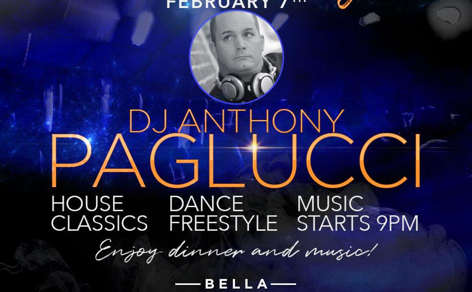 DJ Anthony Paglucci - February 7th, 2019