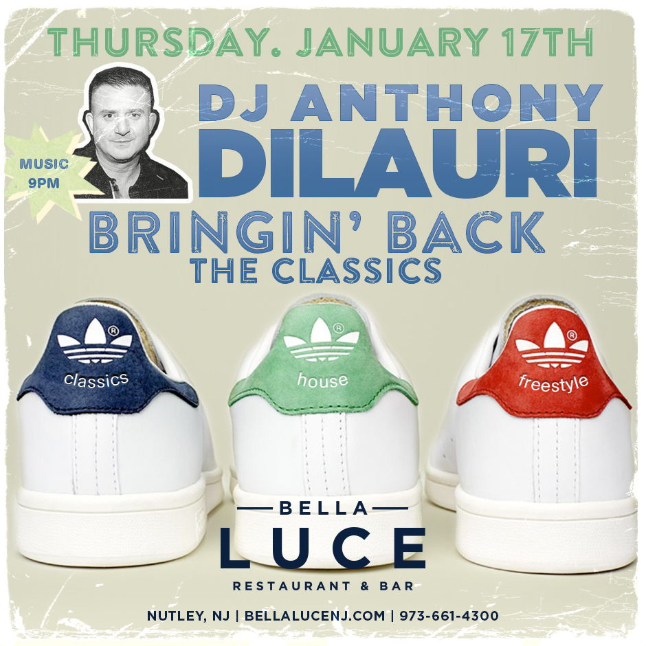 January 17th, DJ Anthony DiLauri