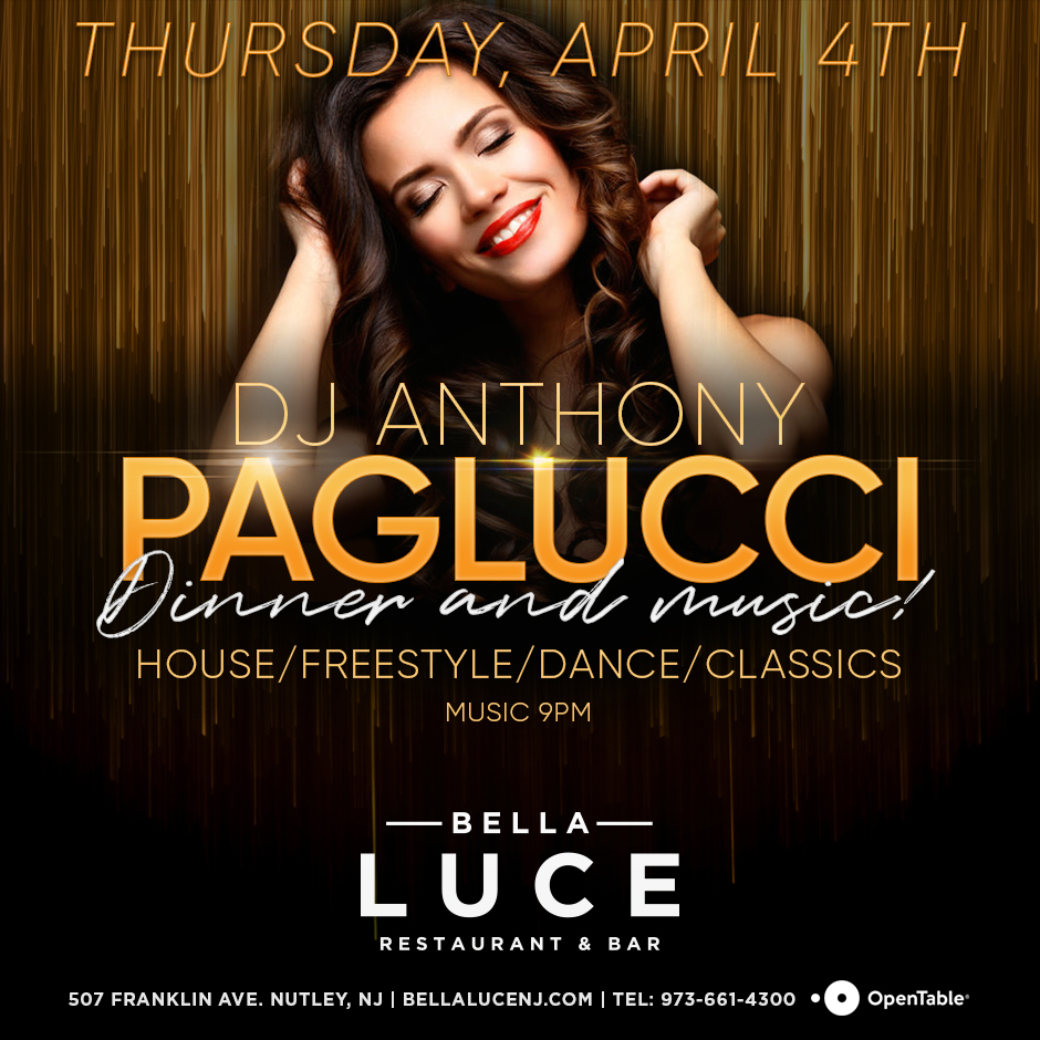 April 4th, 2019 - DJ Anthony Paglucci