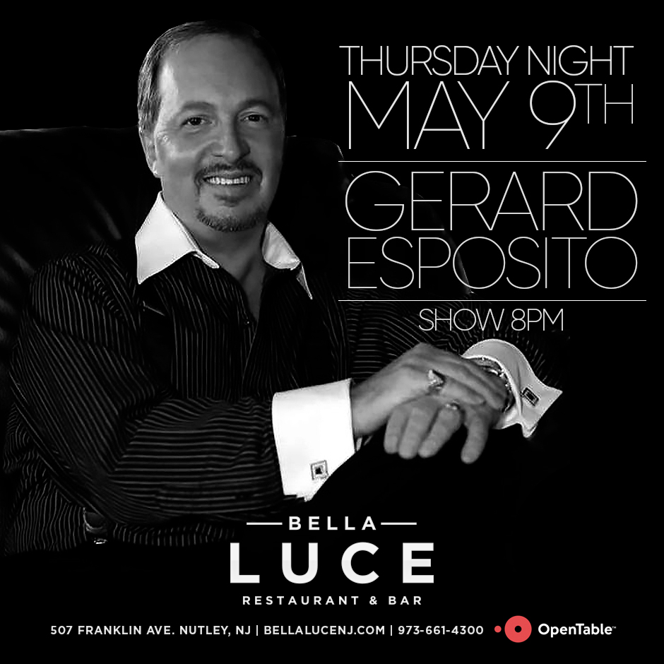 Gerard Esposito Performing Live on May 9th, 2019