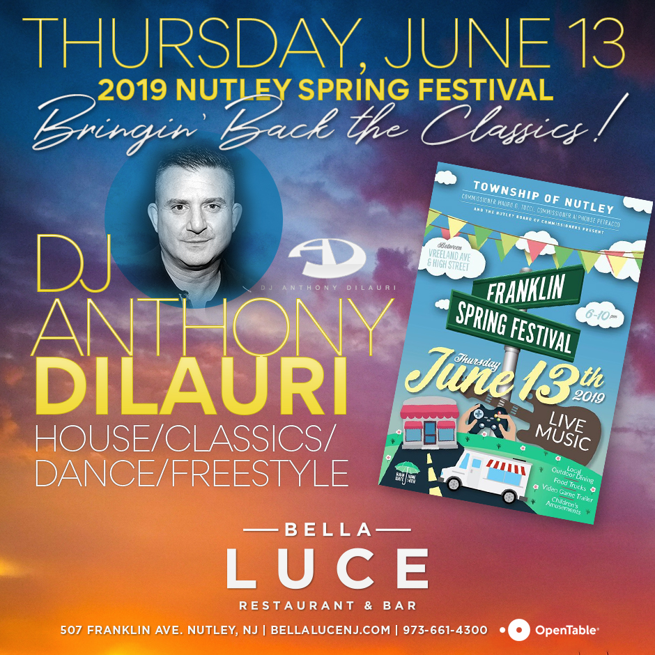 DJ Anthony DiLauri - June 13, 2019