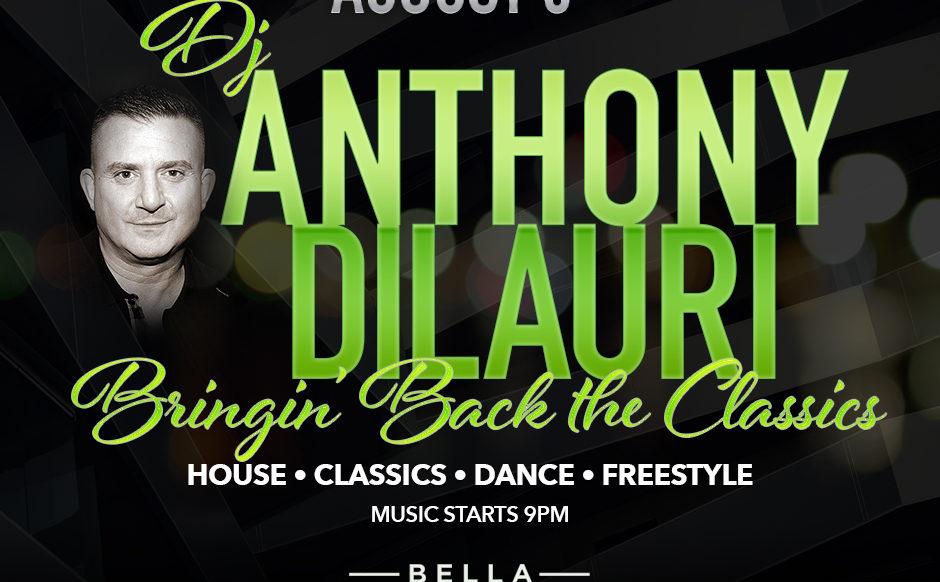 DJ Anthony DiLauri - August 8th, 2019