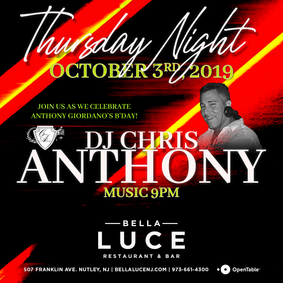 DJ Chris Anthony - October 3rd, 2019