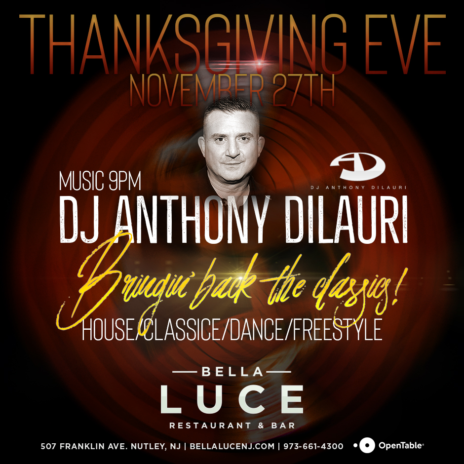 Anthony DiLauri - Thanksgiving Eve November 27th, 2019