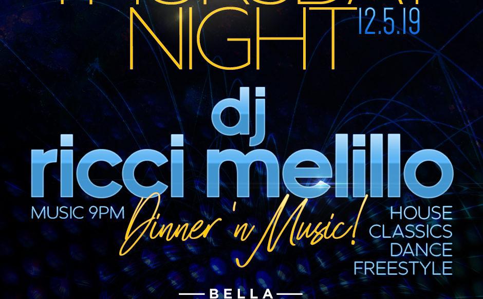 DJ Ricci Melillo - Dec 5th, 2019